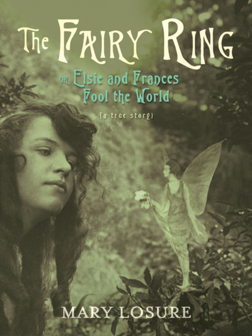 Title details for The Fairy Ring by Mary Losure - Available