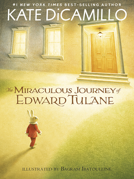 Title details for The Miraculous Journey of Edward Tulane by Bagram Ibatoulline - Available