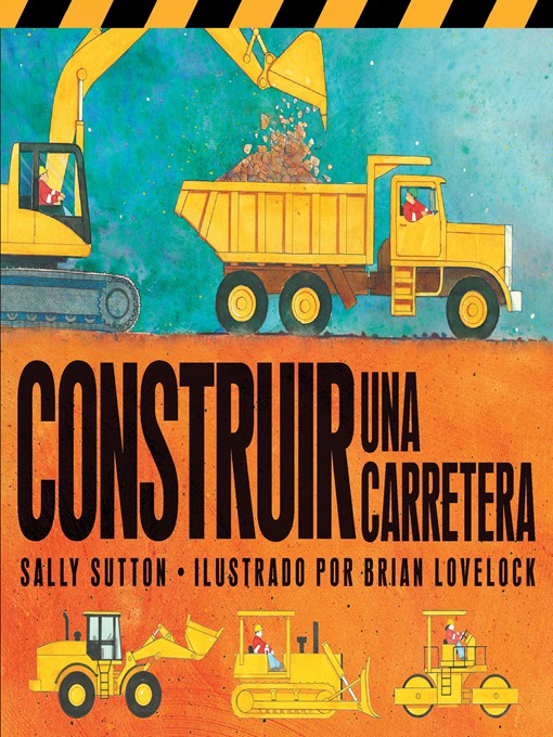 Title details for Construir Una Carretera by Sally Sutton - Available