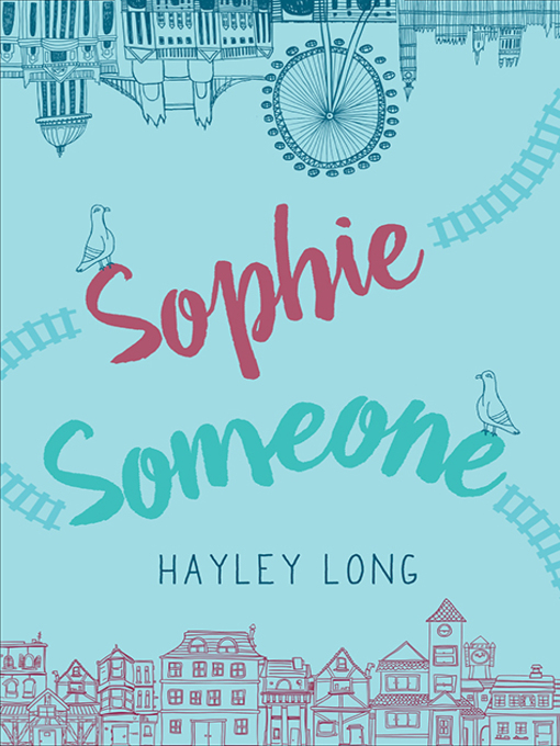 Title details for Sophie Someone by Hayley Long - Wait list