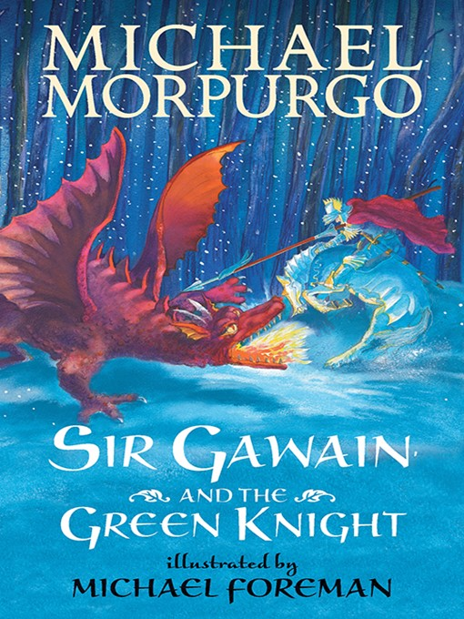 Title details for Sir Gawain and the Green Knight by Michael Morpurgo - Available