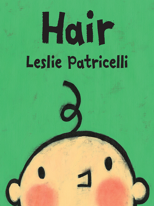Title details for Hair by Leslie Patricelli - Available