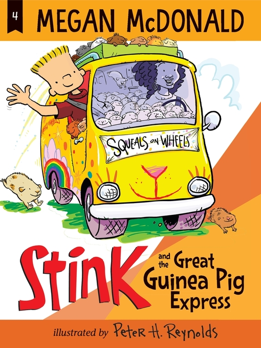 Title details for Stink and the Great Guinea Pig Express by Megan McDonald - Available