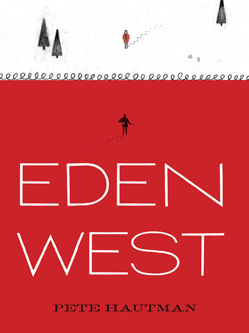 Title details for Eden West by Pete Hautman - Available