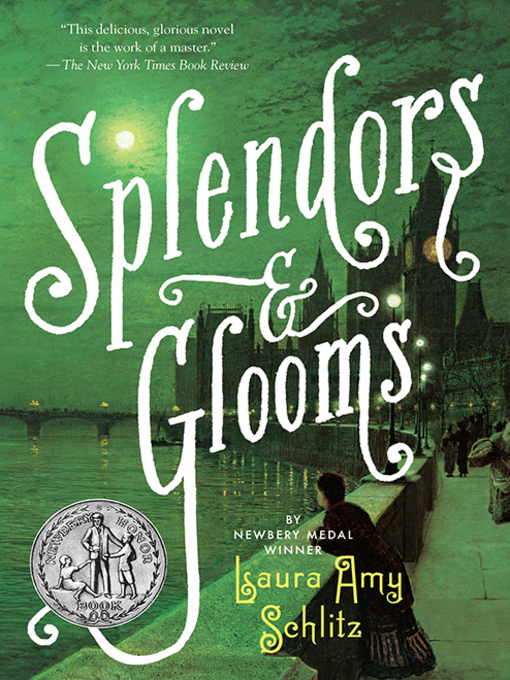 Title details for Splendors and Glooms by Laura Amy Schlitz - Wait list