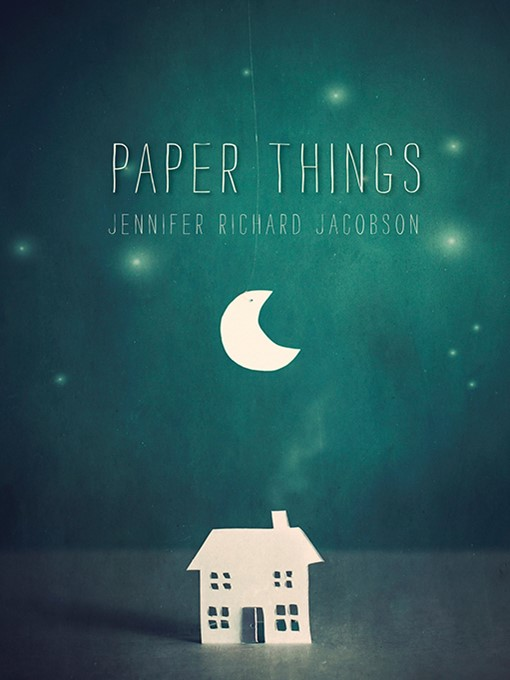 Title details for Paper Things by Jennifer Richard Jacobson - Available