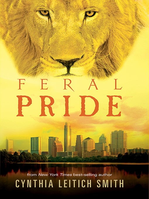 Title details for Feral Pride by Cynthia Leitich Smith - Available