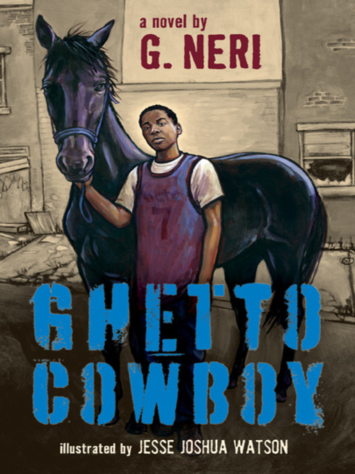 Title details for Ghetto Cowboy by G. Neri - Available
