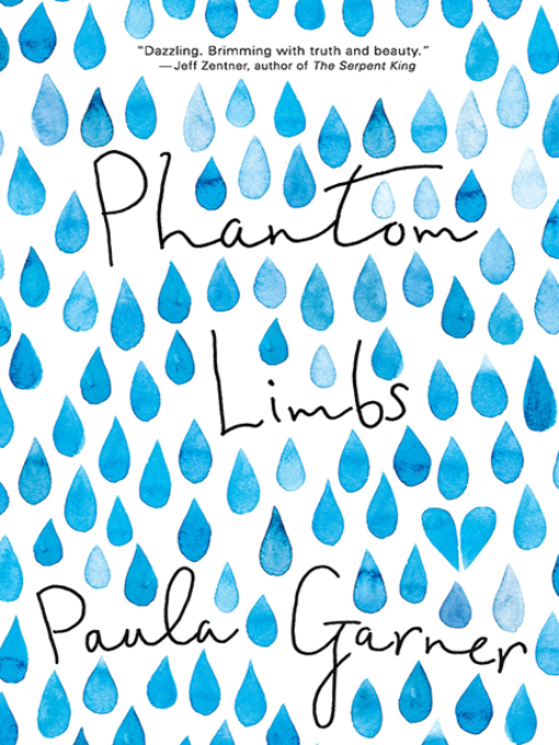 Title details for Phantom Limbs by Paula Garner - Wait list