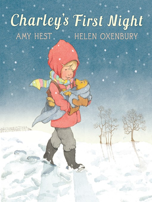 Title details for Charley's First Night by Amy Hest - Available