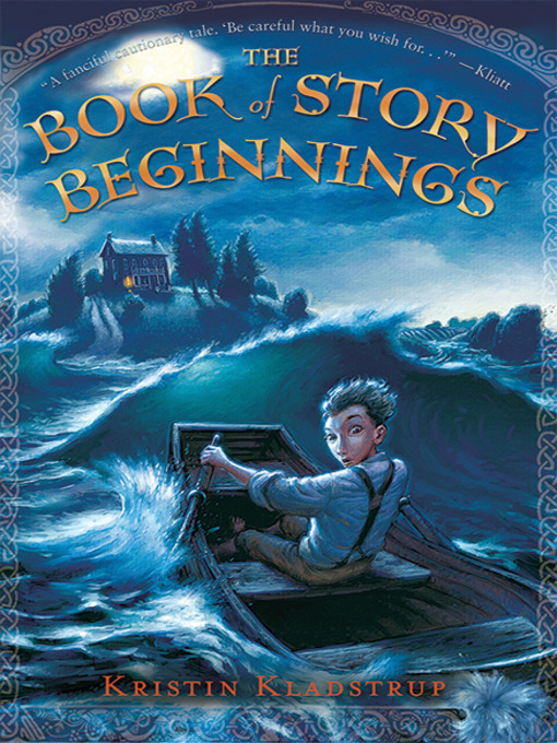 Title details for The Book of Story Beginnings by Kristin Kladstrup - Available