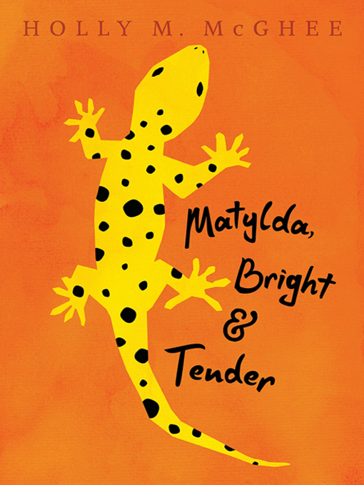 Cover of Matylda, Bright and Tender