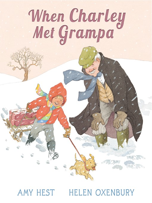 Title details for When Charley Met Grampa by Amy Hest - Available