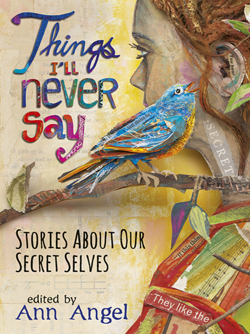 Title details for Things I'll Never Say by Ann Angel - Available