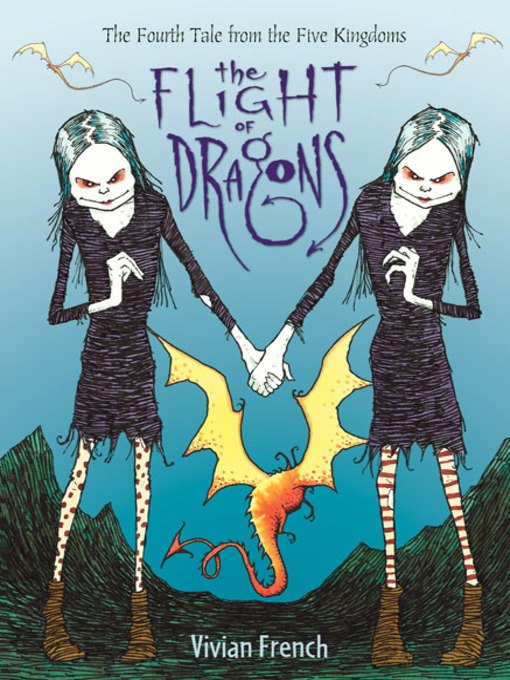Title details for The Flight of Dragons by Vivian French - Available