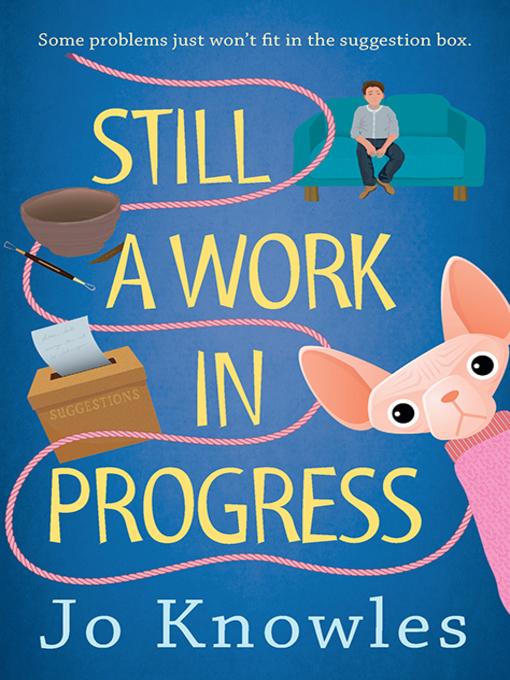 Title details for Still a Work in Progress by Jo Knowles - Wait list