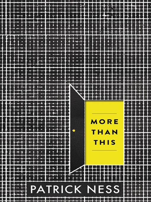 Title details for More Than This by Patrick Ness - Wait list