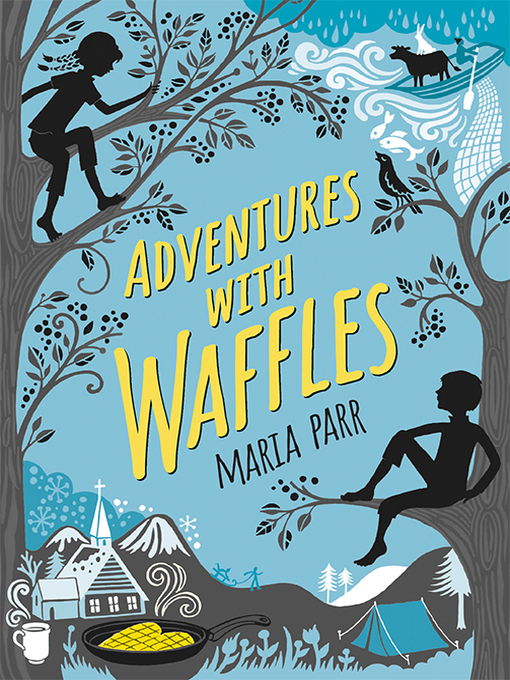 Title details for Adventures with Waffles by Maria Parr - Wait list