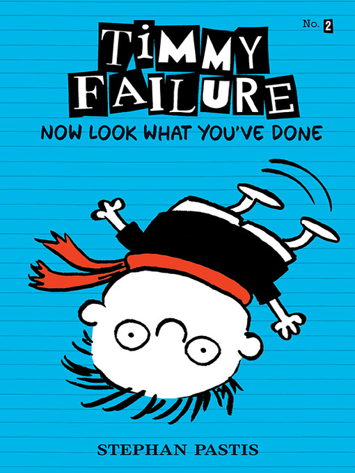 Title details for Now Look What You've Done by Stephan Pastis - Available