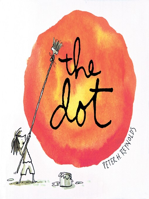 Title details for The Dot by Peter H. Reynolds - Wait list