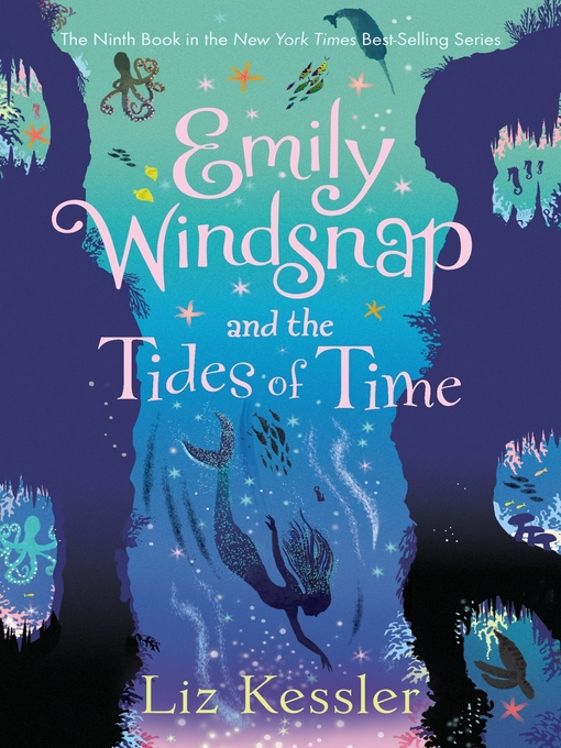 Title details for Emily Windsnap and the Tides of Time by Liz Kessler - Available