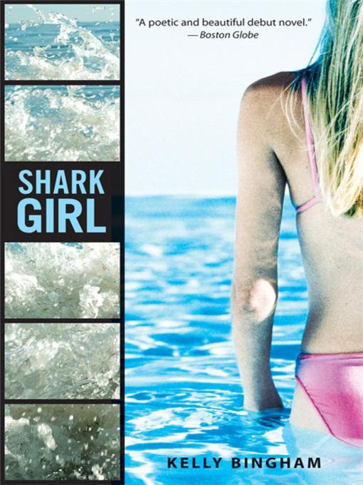 Title details for Shark Girl by Kelly Bingham - Wait list