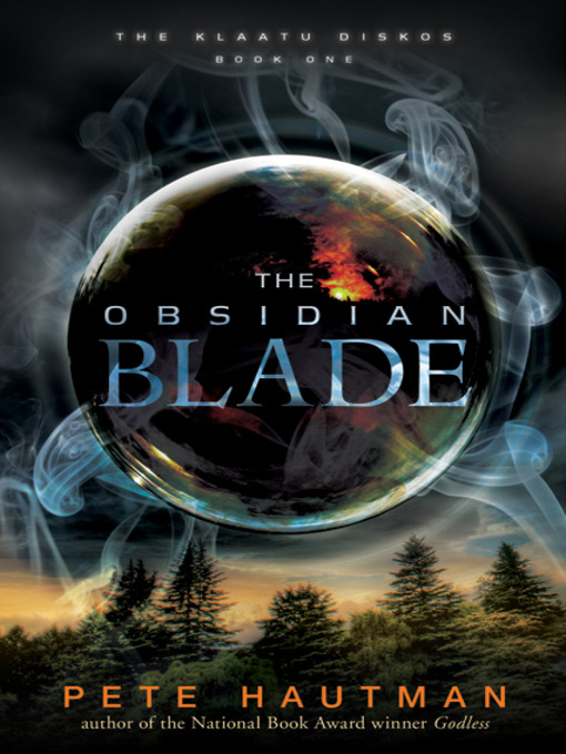 Title details for The Obsidian Blade by Pete Hautman - Available