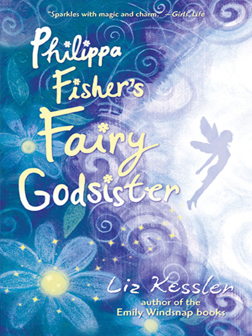 Title details for Philippa Fisher's Fairy Godsister by Liz Kessler - Available