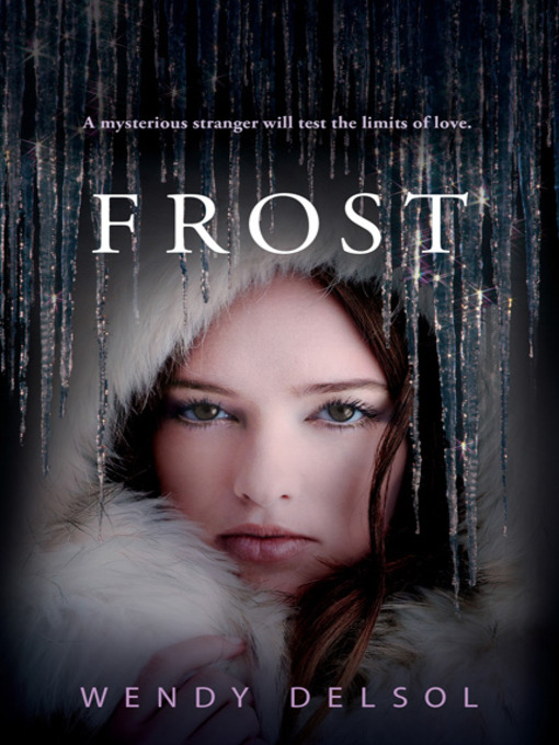 Title details for Frost by Wendy Delsol - Available