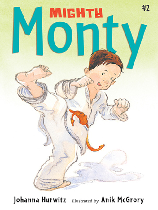 Title details for Mighty Monty by Johanna Hurwitz - Available