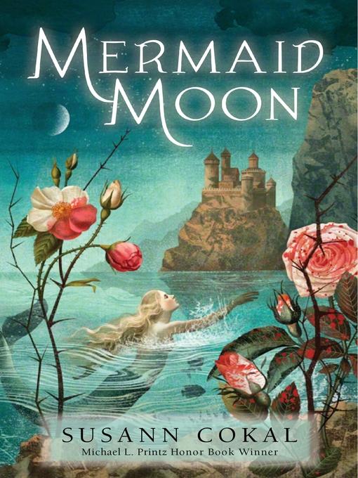 Title details for Mermaid Moon by Susann Cokal - Wait list