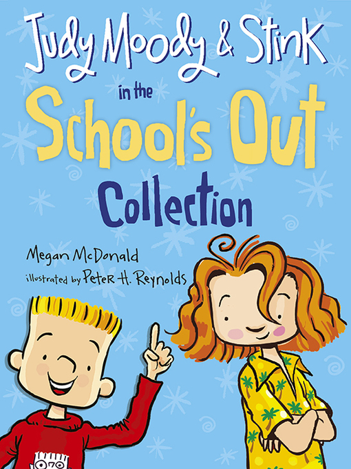 Title details for Judy Moody and Stink in the School's Out Collection by Megan McDonald - Available