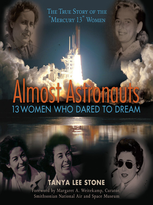 Title details for Almost Astronauts by Tanya Lee Stone - Available