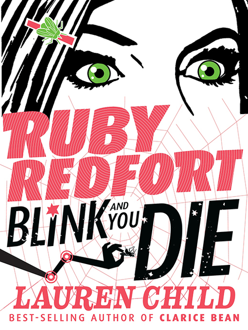 Title details for Ruby Redfort Blink and You Die by Lauren Child - Available