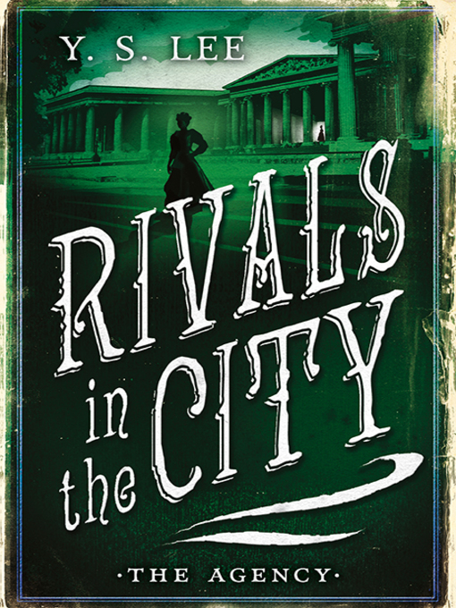 Title details for Rivals in the City by Y. S. Lee - Available
