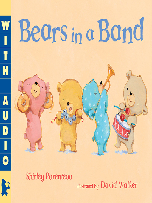 Title details for Bears in a Band by Shirley Parenteau - Available
