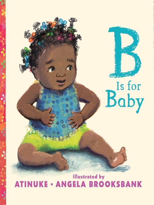 Title details for B Is for Baby by Atinuke - Available