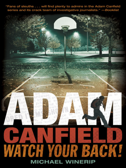 Title details for Adam Canfield, Watch Your Back! by Michael Winerip - Available