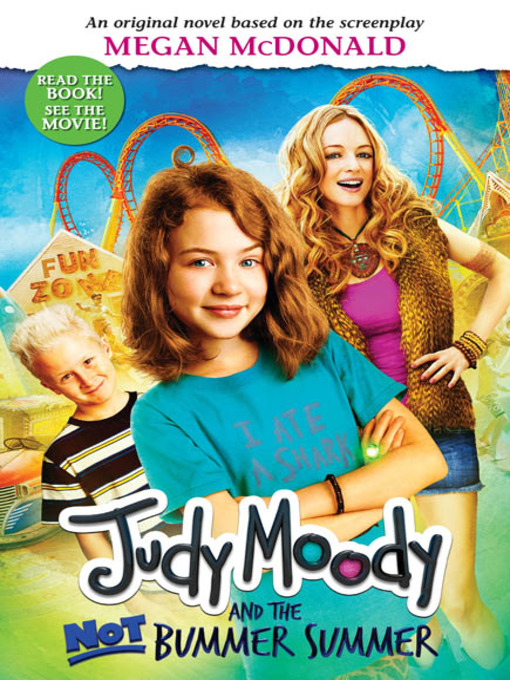 Title details for Judy Moody and the NOT Bummer Summer by Megan McDonald - Available