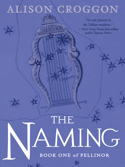 Title details for The Naming by Alison Croggon - Wait list