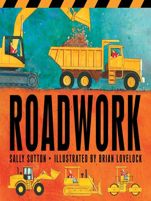 Title details for Roadwork by Sally Sutton - Wait list