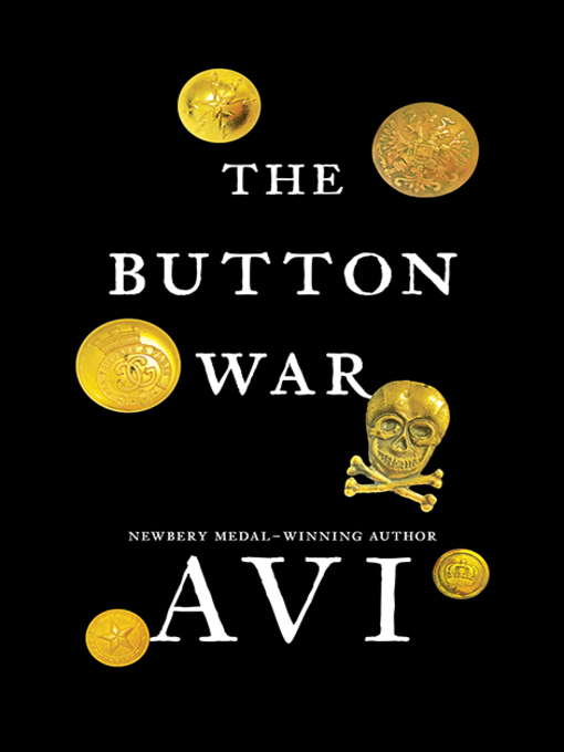 Title details for The Button War by Avi - Available