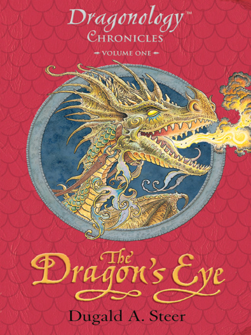 Title details for The Dragon's Eye by Dugald A. Steer - Available