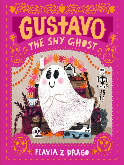 Title details for Gustavo, the Shy Ghost by Flavia Z. Drago - Available