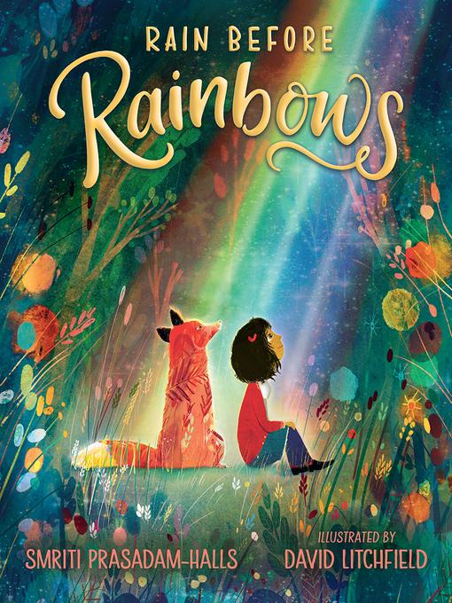 Title details for Rain Before Rainbows by Smriti Prasadam-Halls - Available