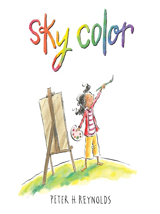 Title details for Sky Color by Peter H. Reynolds - Available