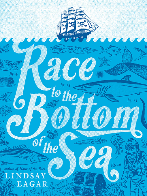 Title details for Race to the Bottom of the Sea by Lindsay Eagar - Available