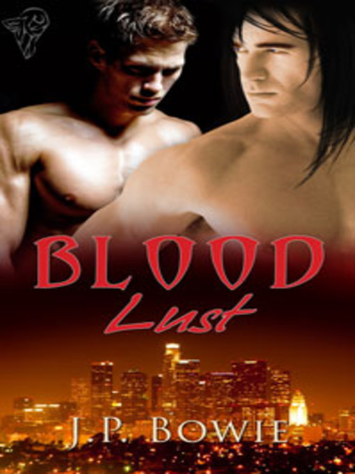 Title details for Blood Lust by J.P. Bowie - Available