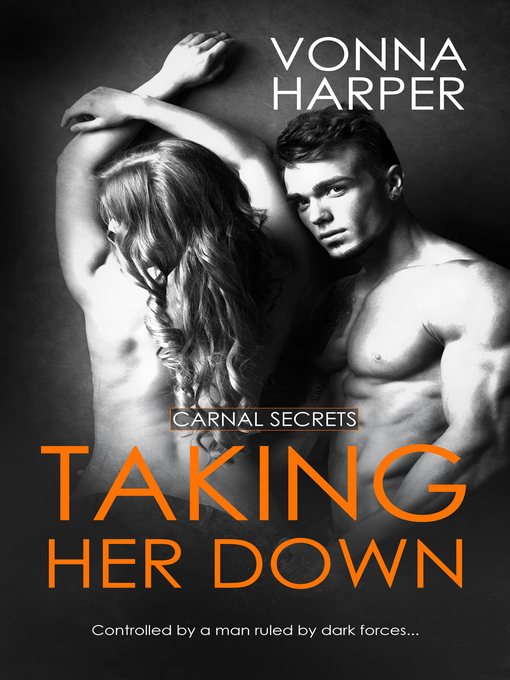 Title details for Taking Her Down by Vonna Harper - Wait list