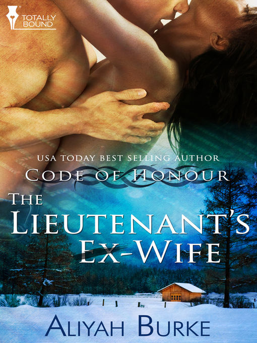 Title details for The Lieutenant's Ex-Wife by Aliyah Burke - Available